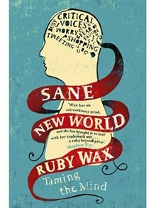 Image of the cover of the book 'Sane New World' by Ruby Wax