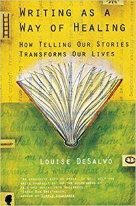 The cover of Writing As A Way Of Healing by Louisa DeSalvo